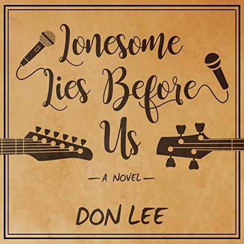 Lonesome Lies Before Us audiobook cover art