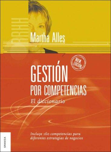 Gestion Por Competencias: El Diccionario (Spanish Edition)