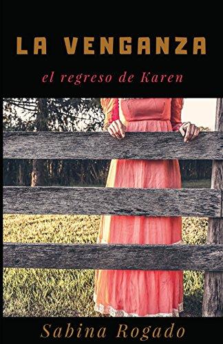 LA VENGANZA el regreso de Karen