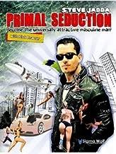 Primal Seduction