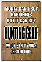 お金は狩猟用具を買うことができますブリキ看板ヴィンテージ錫のサイン警告注意サインートポスター安全標識警告装飾金属安全サイン面白いの個性情報サイン金属板鉄の絵表示パネル