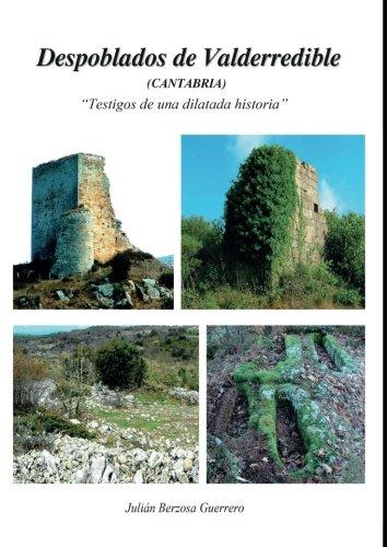 Despoblados de Valderredible (Cantabria): Testigos de una dilatada historia (Estudios)