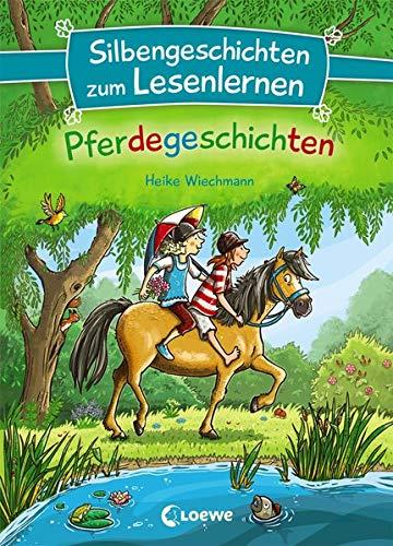 Silbengeschichten zum Lesenlernen - Pferdegeschichten: Lesetraining für die Grundschule - Lesetexte mit farbiger Silbenmarkierung