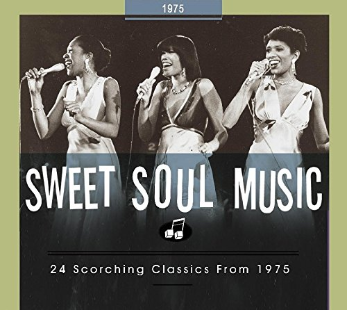 Sweet Soul Music-24 Scorching Classics from 1975
