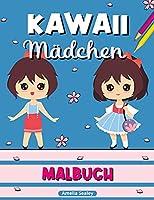 Kawaii Maedchen Malbuch: Kawaii-Malbuch, Anime-Maedchen-Malvorlagen, Manga-Szenen zur Entspannung und zum Stressabbau