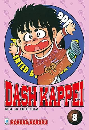 Dash Kappei. Gigi la trottola (Vol. 8)