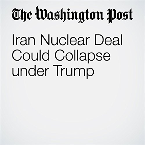 Iran Nuclear Deal Could Collapse under Trump cover art