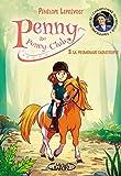 Penny au poney-club - tome 3 La promenade catastrophe
