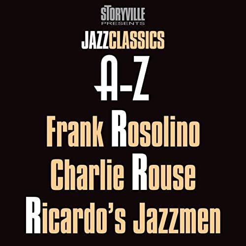 Frank Rosolino, Charlie Rouse Quartet & Ricardo's Jazzmen