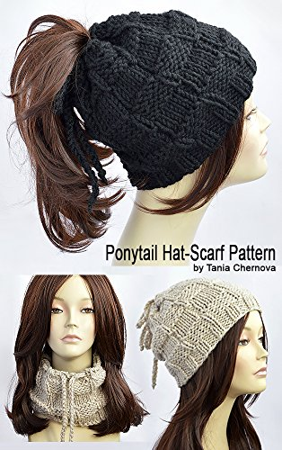 Ponytail Hat Pattern Knitting Pattern Ponytail Beanie Pattern Womens Hat Pattern Hole Hat Ponytail Hat Scarf Pattern Bonnet Femme Knit Hat With Ponytail Hole (English Edition)
