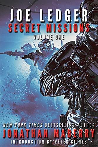 Joe Ledger: Secret Missions Volume One