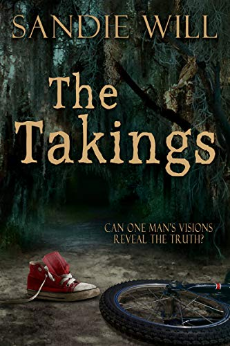 Book: The Takings - A Psychological Thriller by Sandie Will