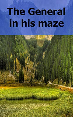 The General in his maze (Welsh Edition)