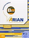 Arian B1.2 Ikaslearen liburua (+CD audioa) (+transkripzioak)