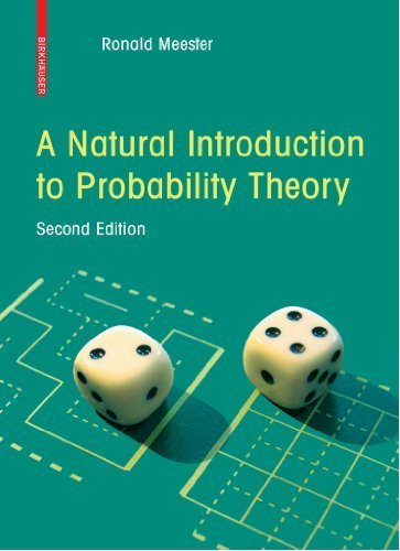A Natural Introduction to Probability Theory by R. Meester (2008-03-27)