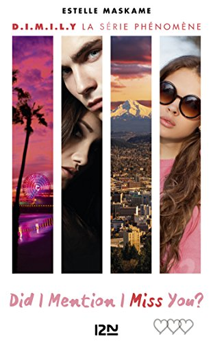 Did I Mention I Miss You ? (D.I.M.I.M.Y.) - tome 3 par [Estelle MASKAME, Maud ORTALDA]