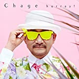 hurray!(初回限定盤)(DVD付) - Chage