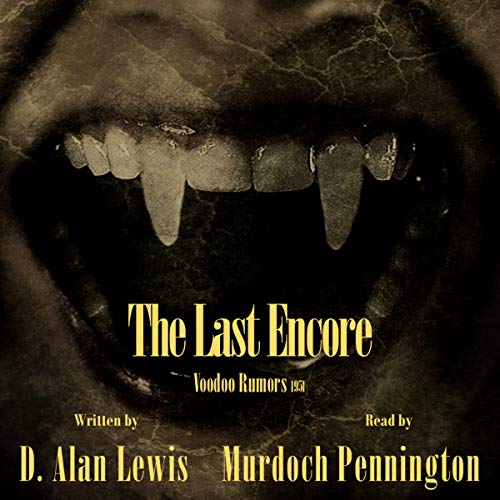 The Last Encore audiobook cover art