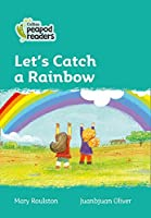 Level 3 - Let's Catch a Rainbow (Collins Peapod Readers)