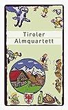 Tiroler Almquartett