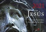 Calendario de pared 2021 con Jesús: «Yo soy el camino, la verdad y la vida» (Calendarios y...