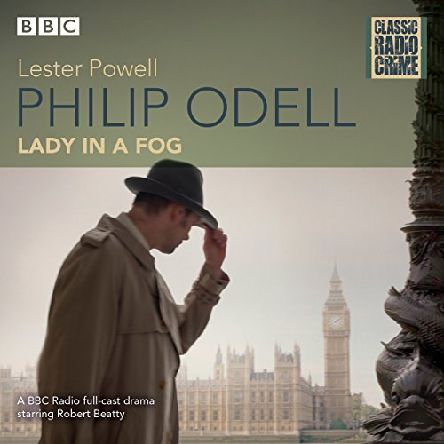 Philip Odell: Collected Cases - The Lady in a Fog audiobook cover art