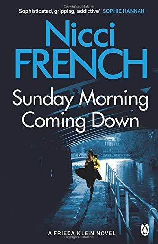 Sunday Morning Coming Down: A Frieda Klein Novel (7)