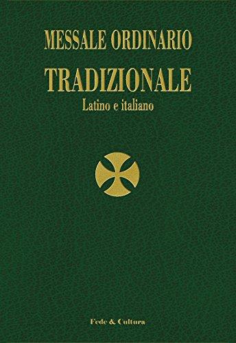 Messale ordinario tradizionale. Testo latino a fronte