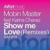 Show Me Love feat. Karina Chavez (Nick Galea Cheeky Re-Edit)