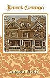 Sweet Orange: Second in the Orange Trilogy (English Edition)