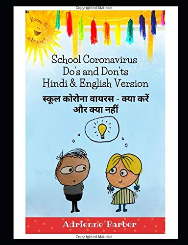 Hindi and English version of School Coronavirus Do's and Don'ts: an informative and humorous guide t