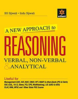 A New Approach to REASONING Verbal & Non-Verbal by [BS Sijwali, Indu Sijwali]