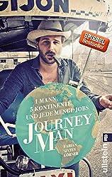 Journeyman - 1 Mann, 5 Kontinente und jede Menge Jobs