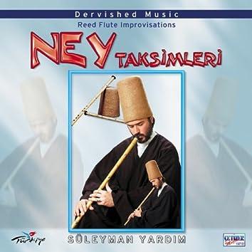 Ney Taksimleri & Dervished Music