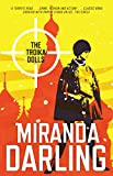 TROIKA DOLLS (Stevie Duveen, Band 1) - Miranda Darling