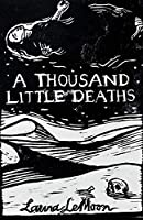 A Thousand Little Deaths