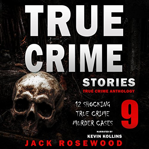 True Crime Stories Volume 9 cover art