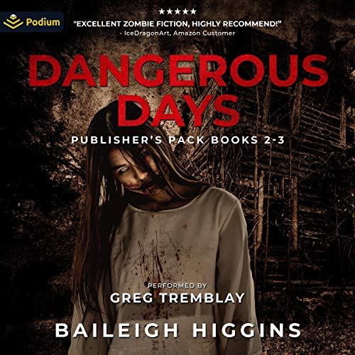 Dangerous Days: Publisher's Pack Audiobook By Baileigh Higgins cover art