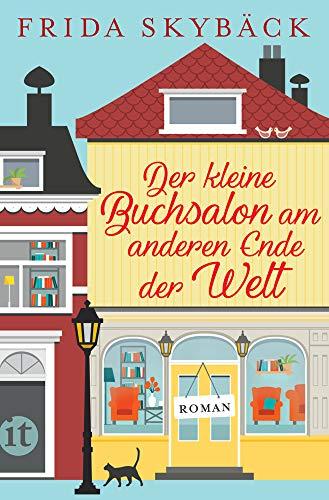 Der kleine Buchsalon am anderen Ende der Welt: Roman (insel taschenbuch)