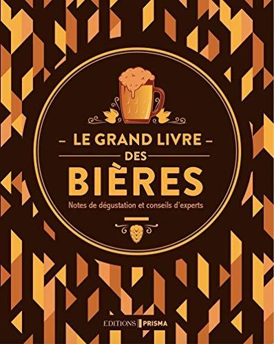 Le grand livre des bières - Nouvelle édition
