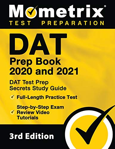 DAT Prep Book 2020 and 2021 - DAT Test Prep Secrets Study Guide,...