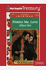 PROTECT ME, LOVE (My Bodyguard Book 3) Kindle Edition