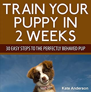 Train Your Puppy in 2 Weeks cover art