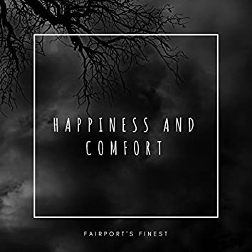 Happiness and Comfort (feat. Lil Shirt)