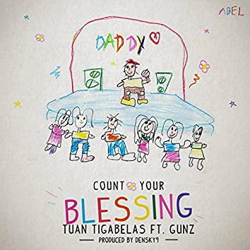 Count Your Blessing (feat. GunZ)