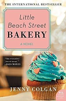 Little Beach Street Bakery: A Novel by [Jenny Colgan]