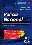 Cuerpo Nacional de Policia. Escala Básica. Temario Vol 1 Ciencias Jurídicas (Oposiciones)