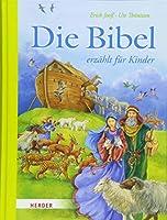 Die Bibel erzaehlt fuer Kinder