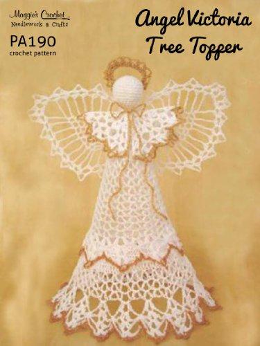 Crochet Pattern Angel Victoria Tree Topper  PA190-R