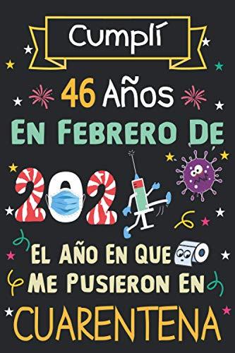 Cumplí 46 Años En Febrero De 2021: 46 años. Libro de visitas, cuaderno, 120 páginas de felicitaciones, idea de regalo, regalo Para la esposa, novia, mujer, La madre